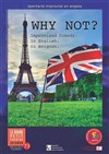 Why Not? | English Show -