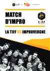 La Tiff vs Improvergne - Match d'Impro -