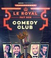 Le Royal fait son comedy club -