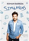 Romain Barreda dans Simulations -