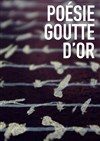 Poésie Goutte d'or - Poetry is everywhere -