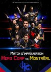 Hero Corp VS Montreal -