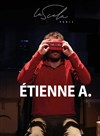 Etienne A. -