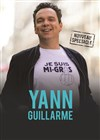 Yann Guillarme | Nouveau spectacle -