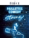 Paillettes Comedy String -