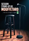 Session Stand-Up au Mouffetard -