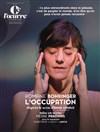L'occupation | avec Romane Bohringer -