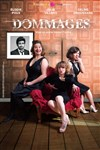 Dommages -