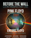 Encore Floyd : Before the Wall -
