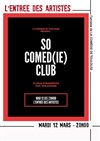 So Comed(ie) Club -