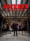 Rockbox les ovnis du rock ! -