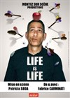 Life is life -