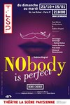 Nobody is perfect -