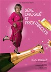 Stacy Starway dans Sexe, drogue et profiteroles -