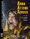 Anna attend l'amour -