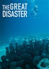 The Great Disaster -