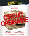 Le circuit ordinaire -