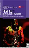 Fémi Kuti and the Positive Force -