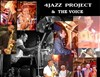 4 Jazz Project & The Voice -