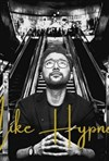 Mike Hypnose -